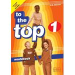 To The Top 1 Workbook Mmpublications